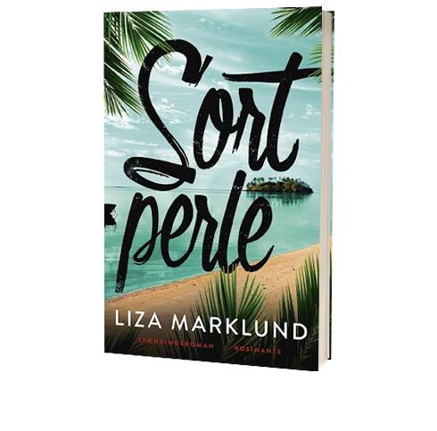 Frisk Liza Marklund er tilbage med 'Sort Perle'. Udk. 14. marts FU-22
