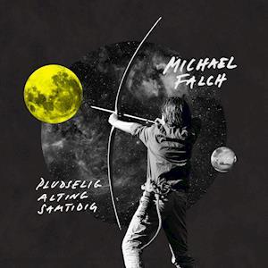 Bog, ukendt format Pludselig Alting Samtidig (LP) af Michael Falch