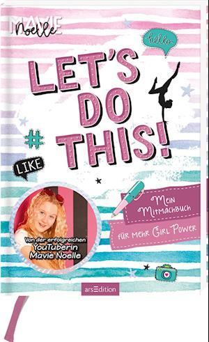 Let's do this! Mein Mitmachbuch für mehr Girl Power
