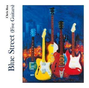 Chris Rea: Blue Street (Five Guitars)