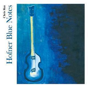 Chris Rea: Hofner Blue Notes