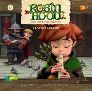 Robin Hood - Schlitzohr von Sherwood (17) Flötenzauberei