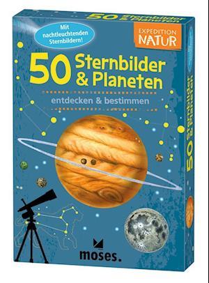 Expedition Natur. 50 Sternbilder & Planeten
