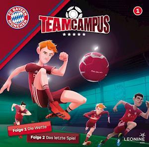 FC Bayern Team Campus (Fußball) (CD 1)
