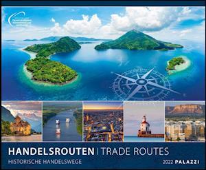 Handelsrouten 2022 - Bild-Kalender - Wand-Planer - 60x50