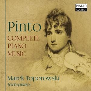 Toporowski;Pinto:Complete Piano Music