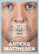 Shhh af Anders Matthesen