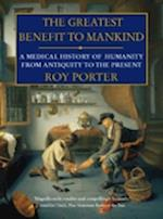 The Greatest Benefit to Mankind af Roy Porter