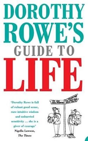Bog paperback Dorothy Rowe's Guide to Life af Dorothy Rowe