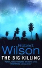 The Big Killing af Robert Wilson