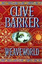 Weaveworld af Clive Barker