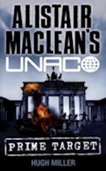 Prime Target af Alistair MacLean, Hugh Miller