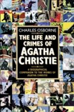 The Life and Crimes of Agatha Christie af Charles Osborne