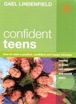 Confident Teens (How to Raise a Positive Confident and Happy Teenager)