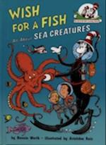 Wish For A Fish (Cat in the Hat's Learning Library, nr. 2)