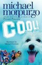 Cool! af Michael Foreman, Michael Morpurgo