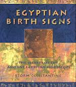 Egyptian Birth Signs (Secrets of the Ancient Egyptian Horoscope)
