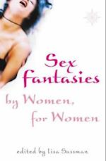 Sex Fantasies by Women for Women