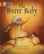 The Brave Baby af Richard Johnson, Cliff Moon, Malachy Doyle