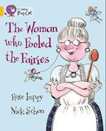 The Woman Who Fooled the Fairies af Cliff Moon, Rose Impey, Nick Schon
