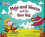 Mojo and Weeza and the New Hat (Collins Big Cat)