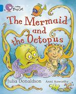 The Mermaid and the Octopus (Collins Big Cat)