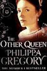 The Other Queen af Philippa Gregory