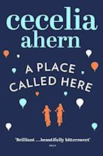 A Place Called Here af Cecelia Ahern