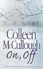 On, Off af Colleen McCullough