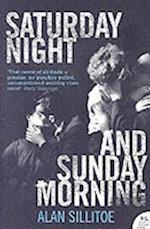 Saturday Night and Sunday Morning af Alan Sillitoe