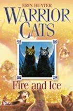 Fire and Ice (Warrior Cats, Book 2) (Warrior Cats S, nr. 2)