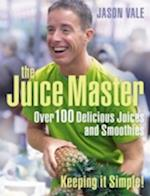 Juice Master Keeping It Simple af Jason Vale
