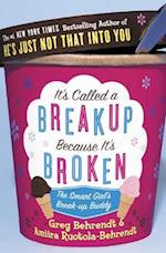 It's Called a Breakup Because It's Broken af Amiira Ruotola Behrendt, Greg Behrendt
