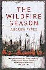The Wildfire Season af Andrew Pyper