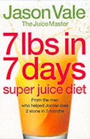 Bog, paperback 7lbs in 7 Days Super Juice Diet af Jason Vale