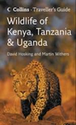 Wildlife of Kenya, Tanzania and Uganda (Travellers Guides)