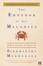 The Emperor of All Maladies af Siddhartha Mukherjee