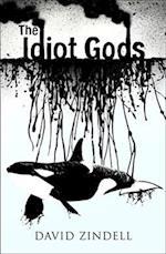 The Idiot Gods (Maji Trilogy, nr. 01)