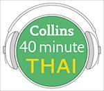 Thai in 40 Minutes: Learn to speak Thai in minutes with Collins