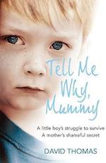 Tell Me Why, Mummy af David Thomas