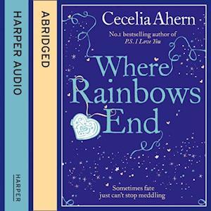 Where Rainbows End af Cecelia Ahern