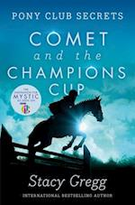 Comet and the Champion's Cup af Stacy Gregg