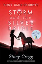 Storm and the Silver Bridle af Stacy Gregg