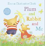 Plum and Rabbit and Me af Emma Chichester Clark