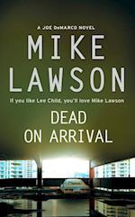 Dead on Arrival af Mike Lawson