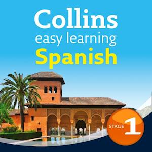 Easy Learning Spanish Audio Course - Stage 1: Language Learning the easy way with Collins (Collins Easy Learning Audio Course)