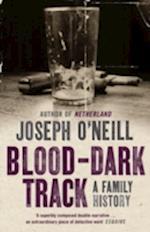 Blood-Dark Track af Joseph O neill