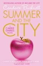 Summer and the City (The Carrie Diaries, nr. 2)