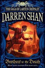 Brothers to the Death af Darren Shan