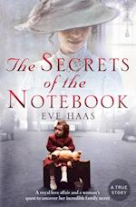 Secrets of the Notebook: A royal love affair and a woman's quest to uncover her incredible family secret